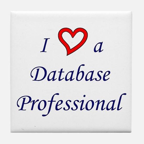 """I Love a DB Pro"" Tile Coaster"