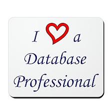 """I Love a DB Pro"" Mousepad"