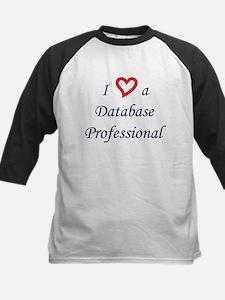"""""""I Love a DB Pro"""" Tee"""