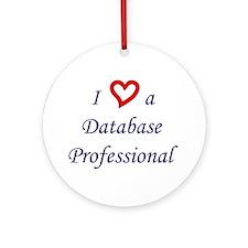 """""""I Love a DB Pro"""" Ornament (Round)"""
