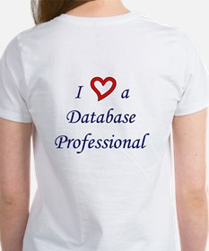 """I Love a DB Pro"" f/b Women's T-Shirt"