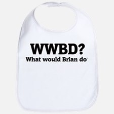 What would Brian do? Bib