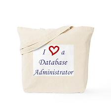 """""""I Love a DBA"""" Tote Bag"""