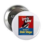 Loose Lips Sink Ships 2.25
