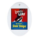 Loose Lips Sink Ships Oval Ornament