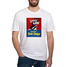 Loose Lips Sink Ships Shirt