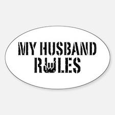 My Husband Rules Decal