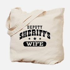 Deputy Sheriff's Wife Tote Bag