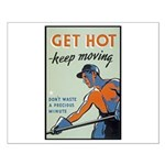 Get Hot Keep Moving Small Poster
