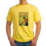 Get Hot Keep Moving Yellow T-Shirt