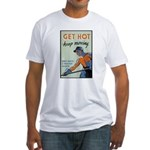 Get Hot Keep Moving Fitted T-Shirt