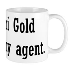 Ari Gold Is My Agent Small Mug