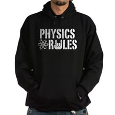Physics Rules Hoodie