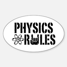 Physics Rules Decal