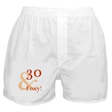 Foxy 30th Birthday Boxer Shorts