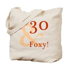 Foxy 30th Birthday Tote Bag