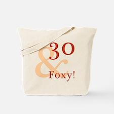 Foxy 30th Birthday Tote Bag
