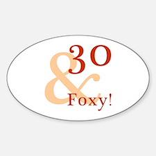 Foxy 30th Birthday Sticker (Oval)