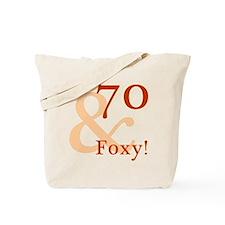 Foxy 70th Birthday Tote Bag