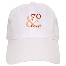 Foxy 70th Birthday Baseball Cap