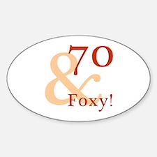 Foxy 70th Birthday Sticker (Oval)