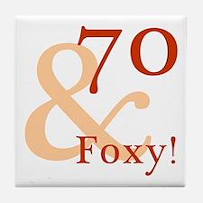 Foxy 70th Birthday Tile Coaster