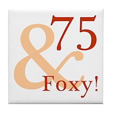 Foxy 75th Birthday Tile Coaster