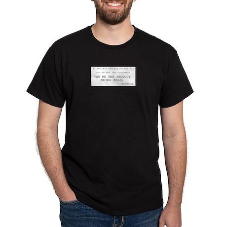 YoureTheProduct2 T-Shirt