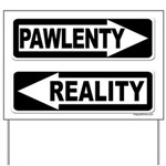 Tim Pawlenty & Reality Yard Sign