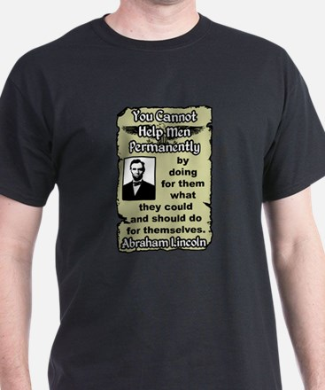 """""""Lincoln: Help Yourself!"""" T-Shirt"""