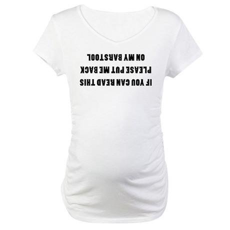 Bar Stools Maternity T-Shirt