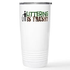 Littering is Trashy Travel Mug