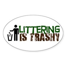 Littering is Trashy Decal