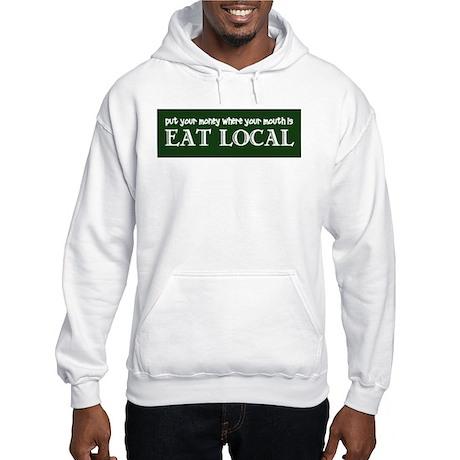 Local Money - Hooded Sweatshirt