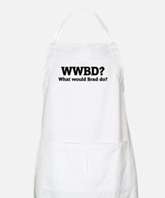 What would Brad do? BBQ Apron