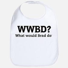 What would Brad do? Bib