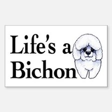 Life's a Bichon Sticker (Rectangle)