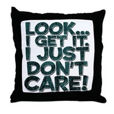 I just don't care Throw Pillow