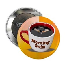 "Morning Swim... 2.25"" Button"
