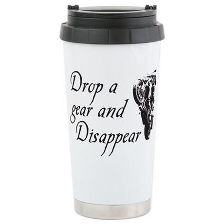 DROP A GEAR DISAPPEAR Stainless Steel Travel Mug