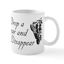 DROP A GEAR DISAPPEAR Mug