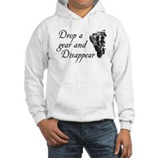 DROP A GEAR DISAPPEAR Hoodie
