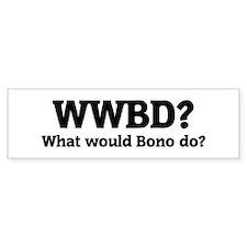 What would Bono do? Bumper Bumper Sticker