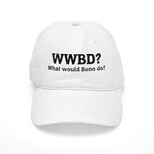 What would Bono do? Baseball Cap
