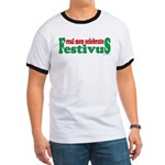 Real Men Celebrate Festivus Ringer T