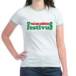 Real Men Celebrate Festivus Jr. Ringer T-Shirt