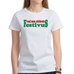 Real Men Celebrate Festivus Women's T-Shirt