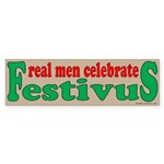 Real Men Celebrate Festivus Sticker (Bumper)