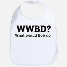 What would Bob do? Bib