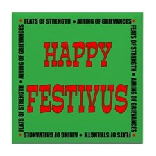 Happy Festivus Tile Coaster